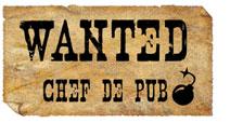 WANTED Chef de Pub